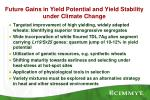 future gains in yield potential and yield stability under climate change