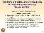 high school postsecondary readiness assessment remediation senate bill 1908
