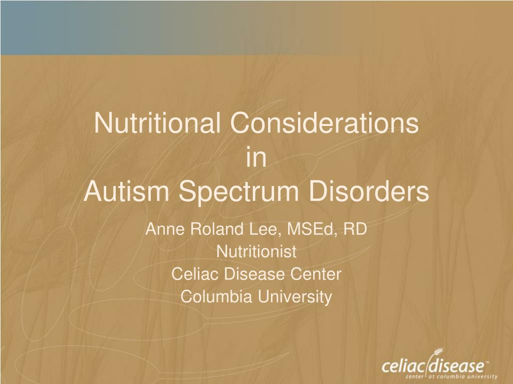 nutritional considerations in autism spectrum disorders l.