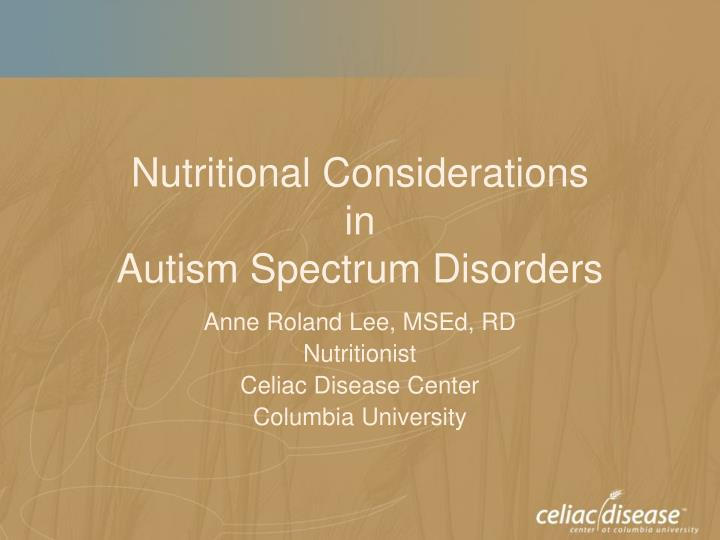 nutritional considerations in autism spectrum disorders n.