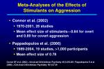meta analyses of the effects of stimulants on aggression