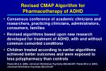 revised cmap algorithm for pharmacotherapy of adhd