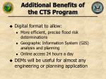 additional benefits of the cts program