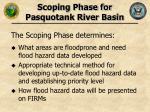 scoping phase for pasquotank river basin