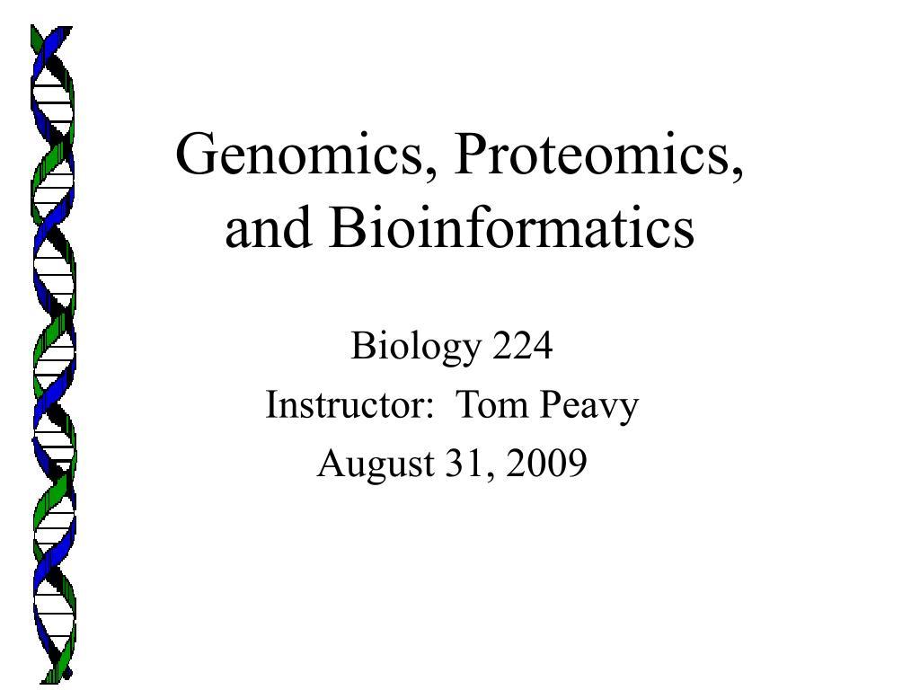 genomics proteomics and bioinformatics l.