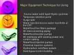 major equipment technique for using