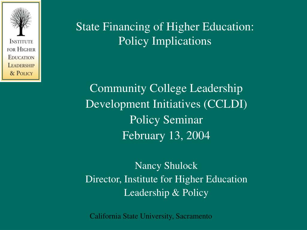 state financing of higher education policy implications l.