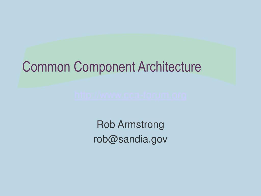 common component architecture l.