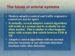 the future of arterial systems