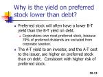 why is the yield on preferred stock lower than debt
