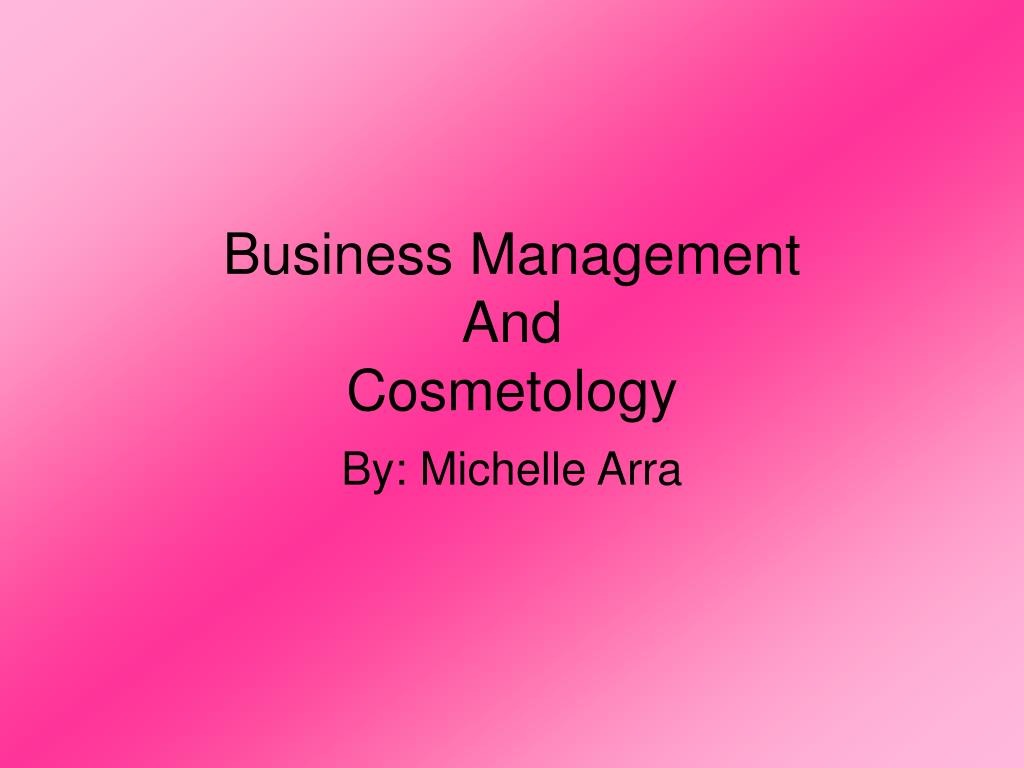 business management and cosmetology l.