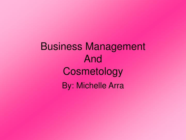 business management and cosmetology n.