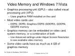 video memory and windows 7 vista