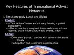 key features of transnational activist networks