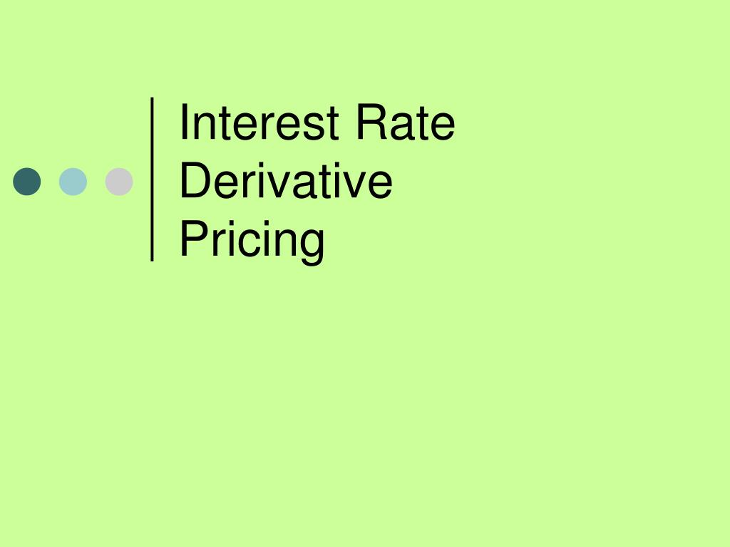interest rate derivative pricing l.