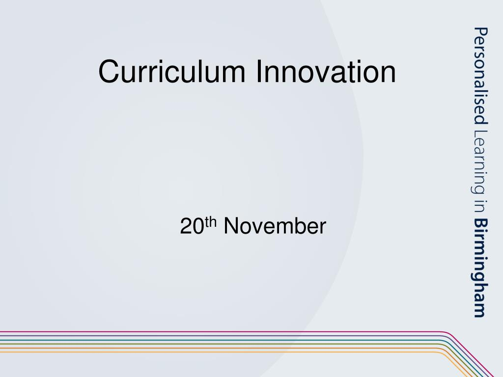 curriculum innovation l.