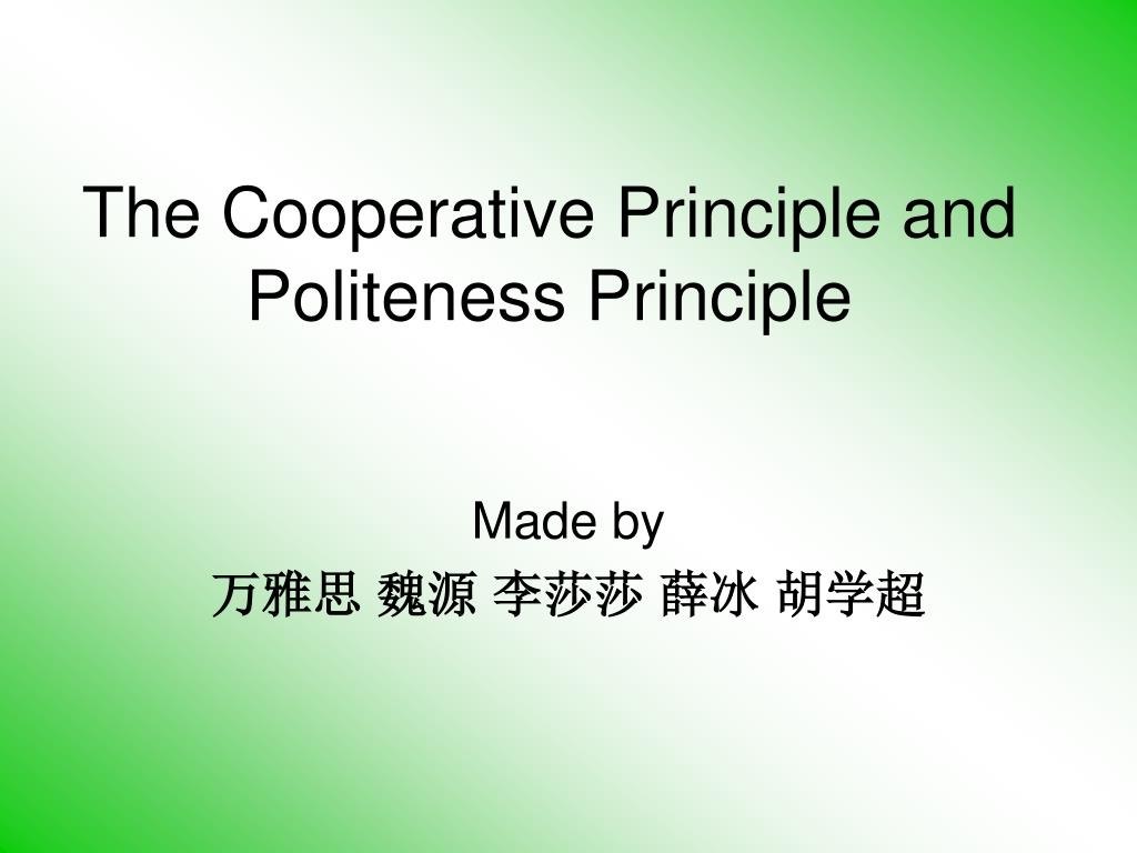 the cooperative principle and politeness principle l.