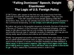 falling dominoes speech dwight eisenhower the logic of u s foreign policy