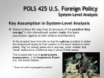 pols 425 u s foreign policy system level analysis4