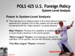 pols 425 u s foreign policy system level analysis6