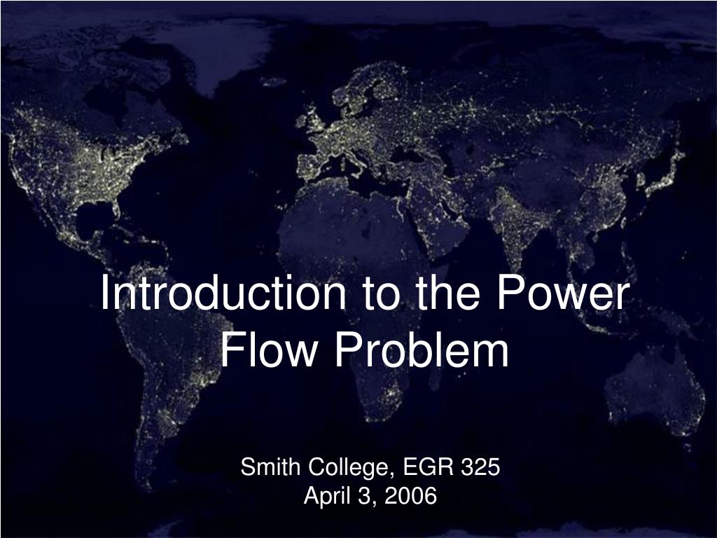 introduction to the power flow problem l.