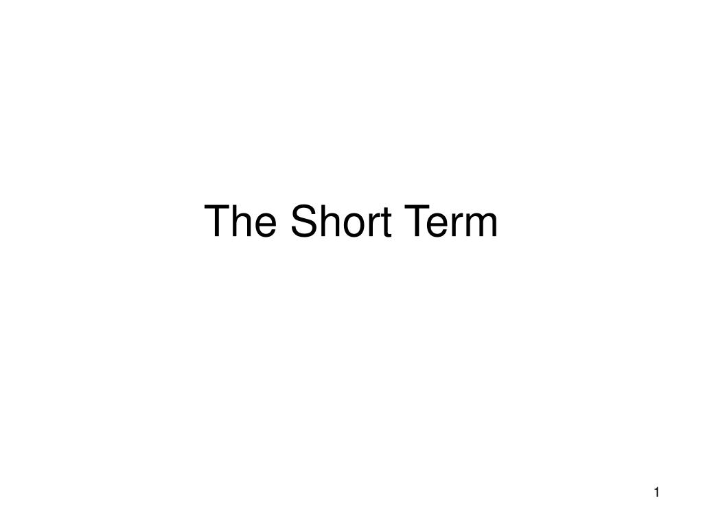 the short term l.