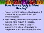 does fluency apply to silent reading