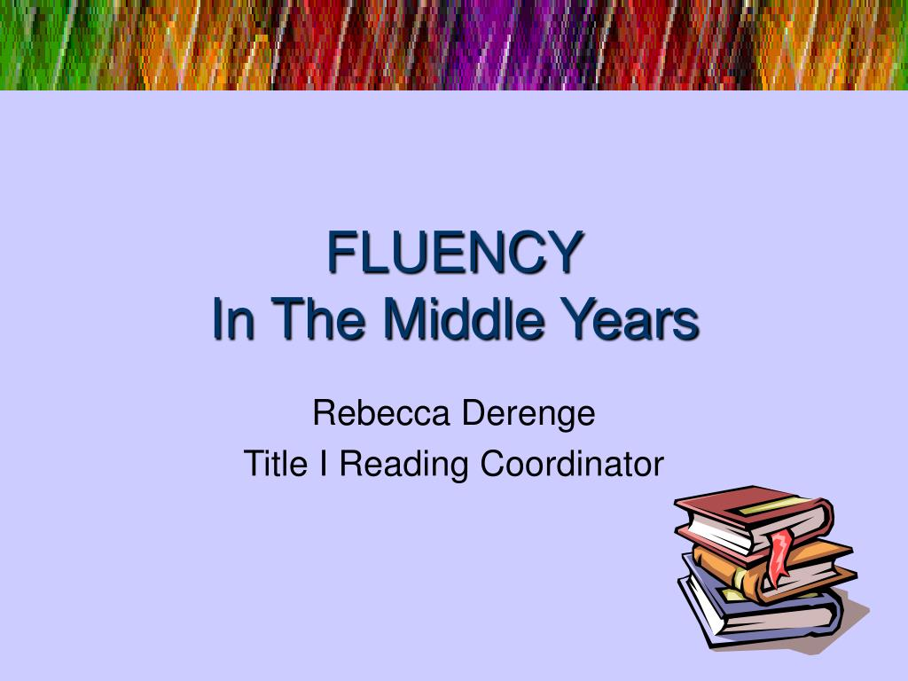 fluency in the middle years l.