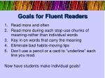 goals for fluent readers