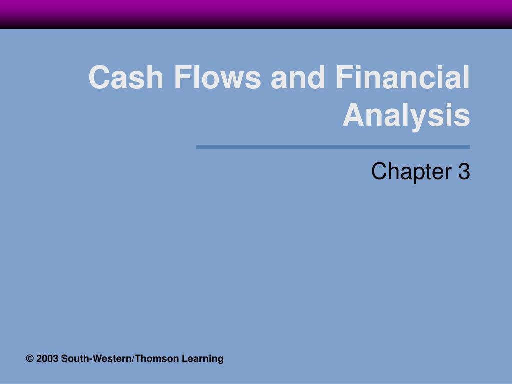 cash flows and financial analysis l.