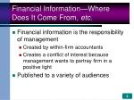 financial information where does it come from etc