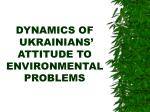 dynamics of ukrainians attitude to environmental problems