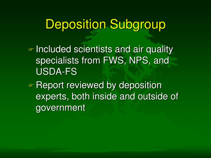Deposition subgroup