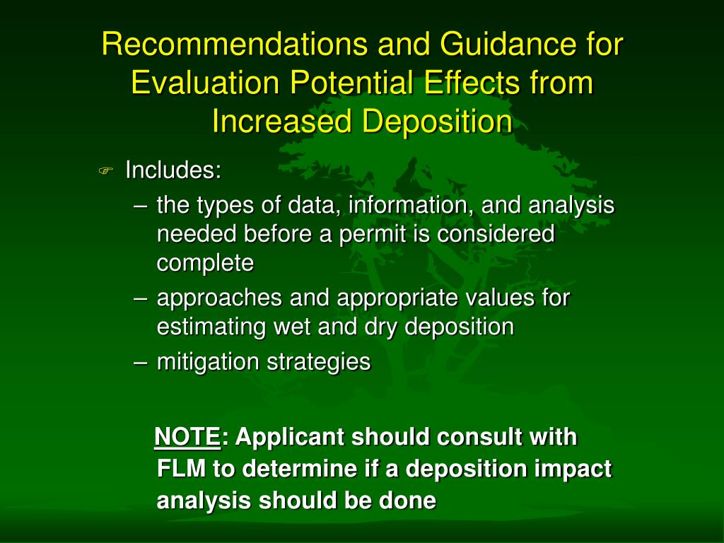 Recommendations and Guidance for Evaluation Potential Effects from Increased Deposition