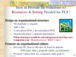 how to provide the functions w resources setting needed for fls