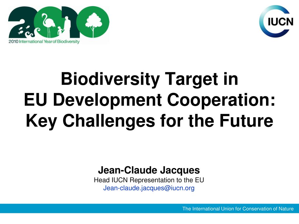 biodiversity target in eu development cooperation key challenges for the future l.