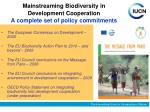 mainstreaming biodiversity in development cooperation a complete set of policy commitments