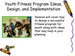 youth fitness program ideas design and implementation