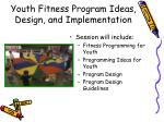 youth fitness program ideas design and implementation10