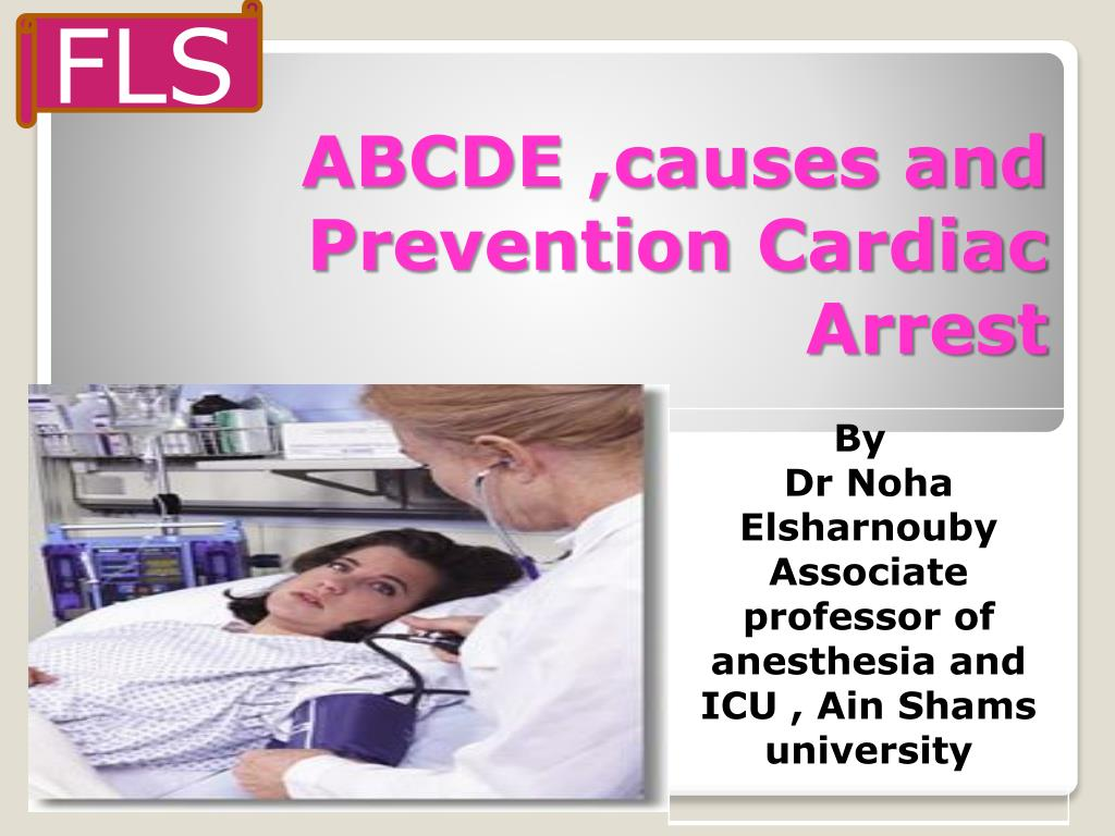 abcde causes and prevention cardiac arrest l.