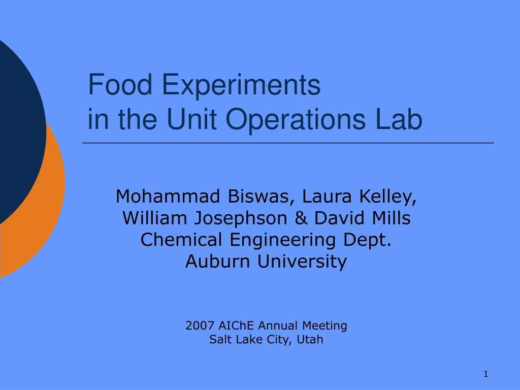 food experiments in the unit operations lab l.