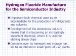 hydrogen fluoride manufacture for the semiconductor industry