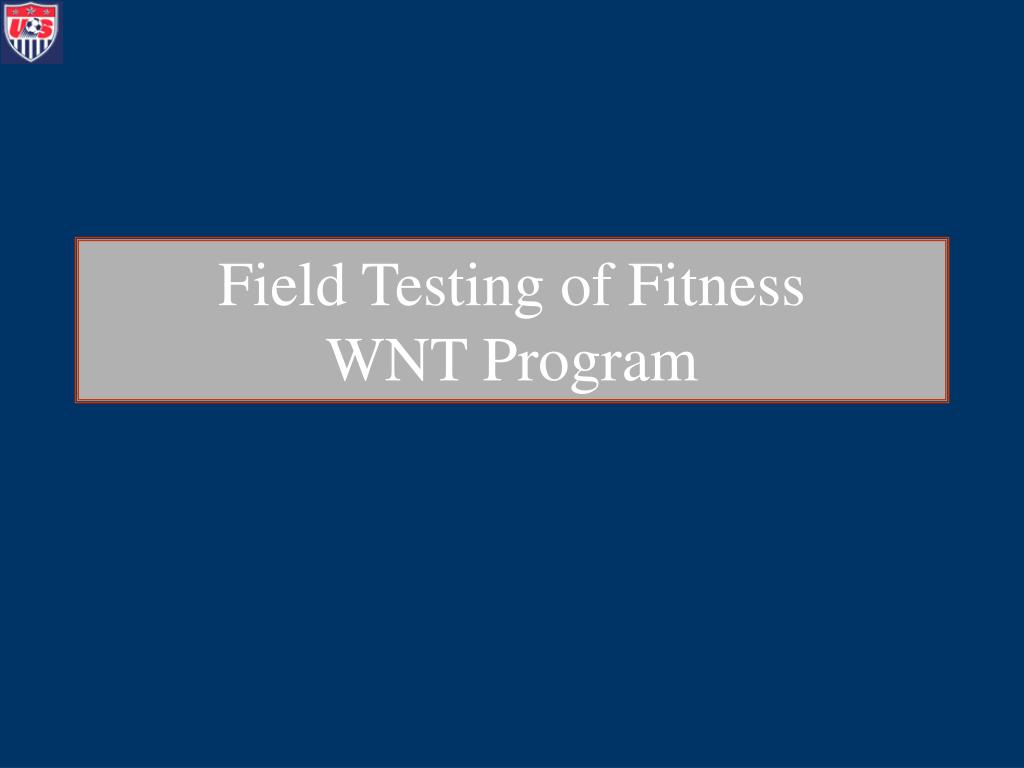 field testing of fitness wnt program l.