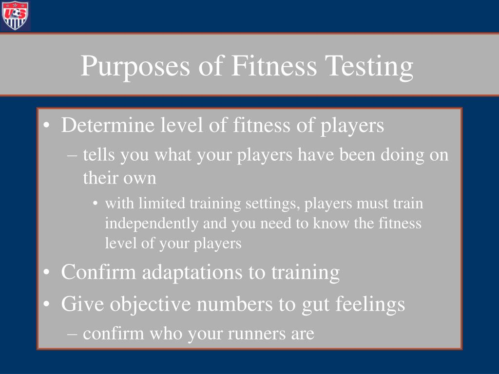 Purposes of Fitness Testing