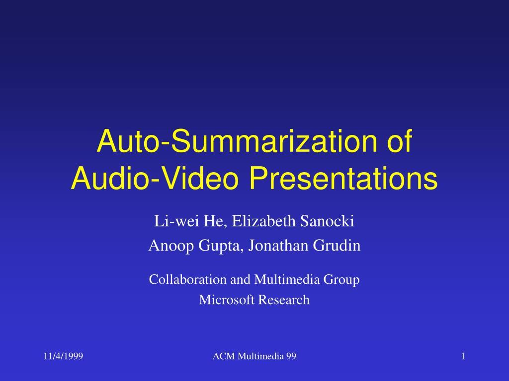 auto summarization of audio video presentations l.
