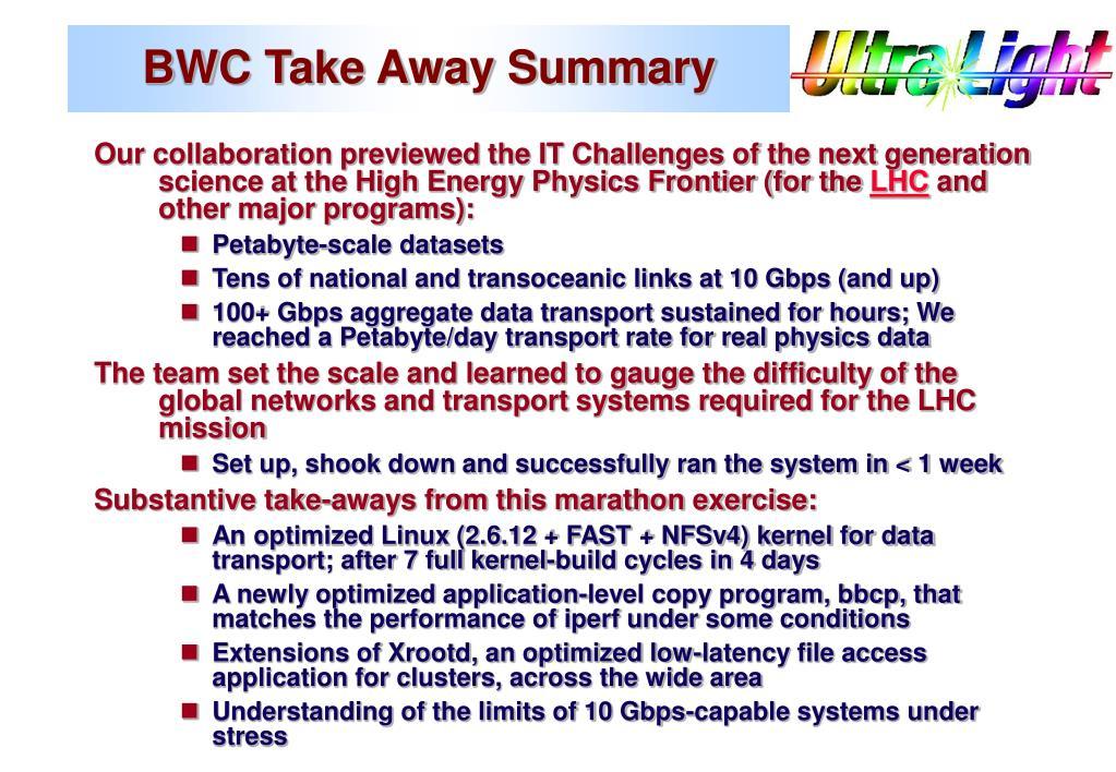 BWC Take Away Summary