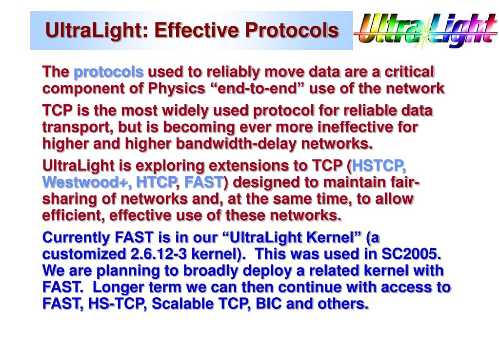 UltraLight: Effective Protocols