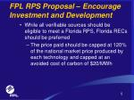 fpl rps proposal encourage investment and development