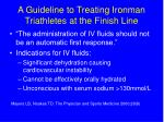a guideline to treating ironman triathletes at the finish line