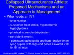 collapsed ultraendurance athlete proposed mechanisms and an approach to management